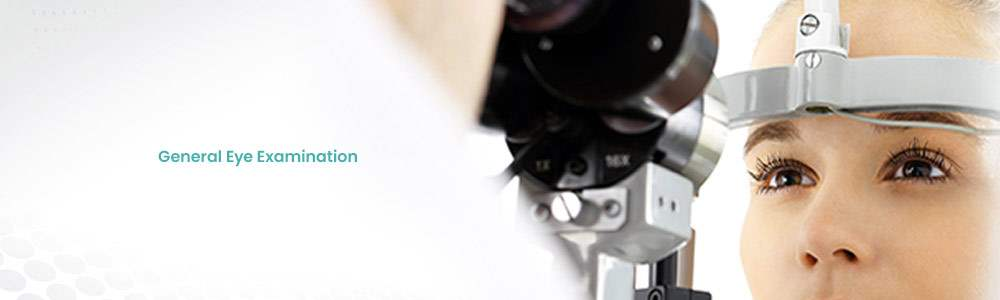 General Eye Examination